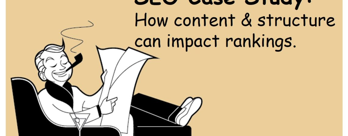 SEO Case Study & Results – Content Redo & Site Structure